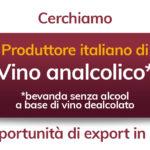 """Cercasi: Produttore italiano """"vino analcolico"""""""